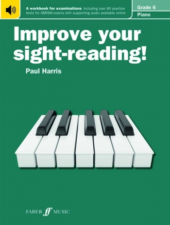 Improve Your Sight-Reading For Piano ABRSM Edition Grade 6 (Paul Harris)