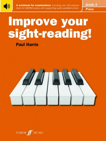 Improve Your Sight-Reading For Piano ABRSM Edition Grade 3 (Paul Harris)