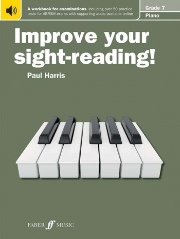 Improve Your Sight-Reading For Piano ABRSM Edition Grade 7 (Paul Harris)