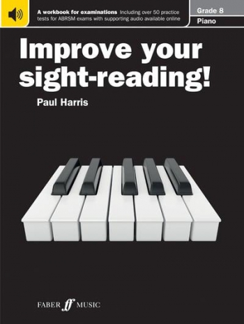 Improve Your Sight-Reading For Piano ABRSM Edition Grade 8 (Paul Harris)