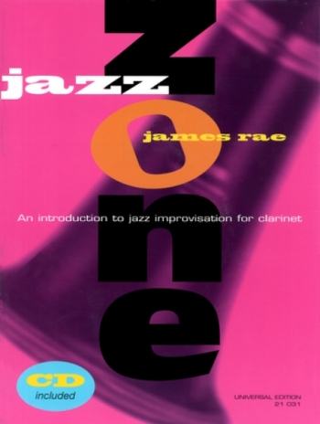 Jazz Zone: Clarinet: Book & CD (James Rae)