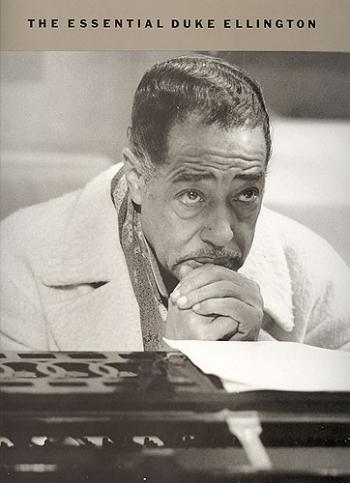 The Essential Duke Ellington: Piano