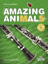 Amazing Animals: Clarinet: Book & CD (Cowles)