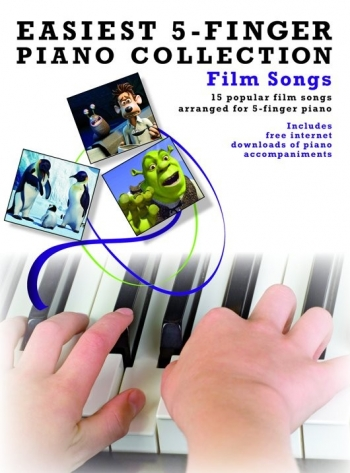 Easiest 5 Finger Piano Collection: Film Songs: 15 Popular