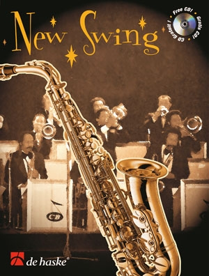 New Swing: Alto Or Tenor Saxophone: Book & Cd (veldkamp)