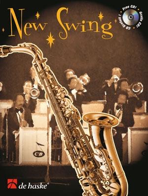 New Swing: Alto Or Tenor Saxophone: Book & Cd (veldkamp)