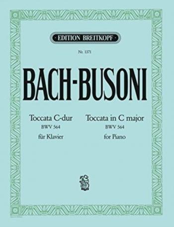Toccata: C Bwv564: Toccata Adagio And Fugue: Piano (Breitkopf)