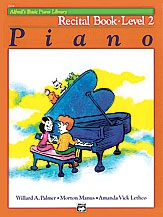 Alfred Basic Piano Recital Book: Level 2