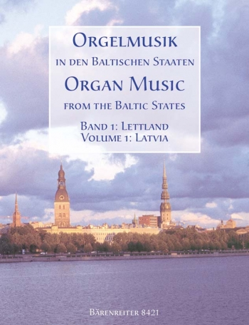 Organ Music From The Baltic States: 1 (Lavita)