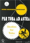 Per Tuba Ad Astra: 10 Graded Studies: Tuba Treble Clef