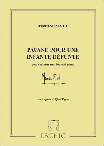 Pavane Pour Une Infante Defunte: Clarinet & Piano