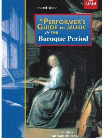 Performers Guide To Music Of The Baroque Period (Second Edition)
