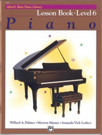 Alfred Basic Piano Lesson Book: Level 6