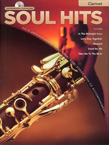 Instrumental Play-along: Soul Hits: Clarinet: Book & CD
