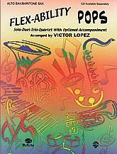 Flexability Pops: Alto Saxophone/Bari Saxophone