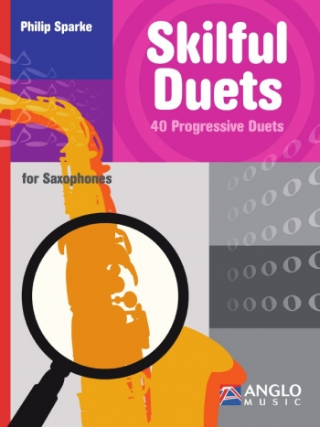 Skilful Duets: 40 Progressive Duets : Saxophone Duet