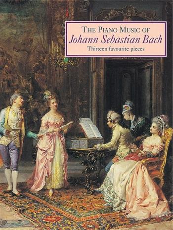 Piano Music Of Bach: 13 Favourite Pieces: Piano (Mayhew)