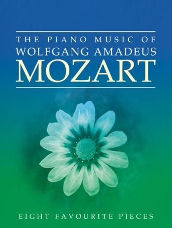The Piano Music Of Mozart: Piano (Mayhew Ed)