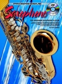 Progressive Saxophone Method: 1: Alto Or Tenor Saxophone: Book & CD (Gelling)
