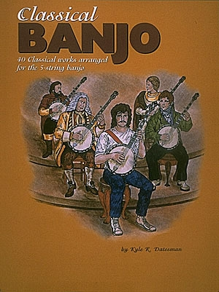 Classical Banjo: 40 Classical Works: 5 String Banjo