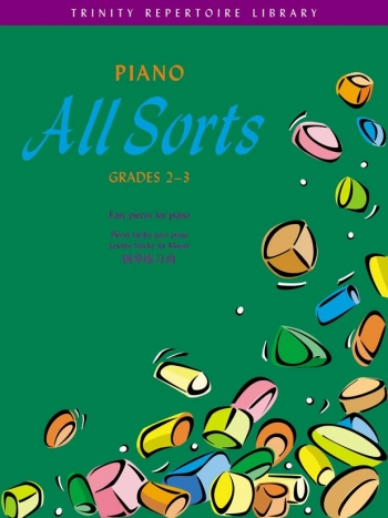 Trinity Repertoire Library: Piano All Sorts: Grades 2-3: Piano