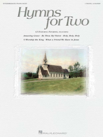 Hymns For Two: 1 Piano 4 Hands: 12 Favorites: Intermediate Piano Duets