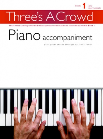 Threes A Crowd: Woodwind: Book 1: Piano Accompaniment