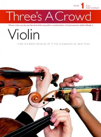 Threes A Crowd: Violin: 1