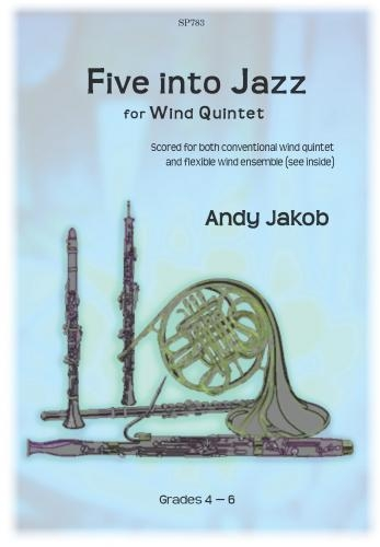 Five Into Jazz: For Wind Quintet: Gr4-6: Scand Pts (Jakob)