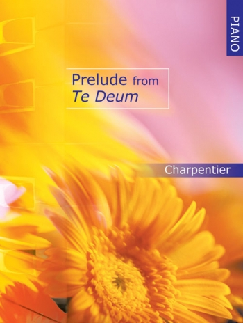 Prelude From Te Deum: Piano: Piano (Mayhew Ed)