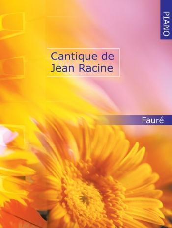 Cantique De Jean Racine: Piano (Mayhew Ed)