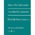 Improve Your Sight-Reading Grade 1-5: Double Bass (Paul Harris)