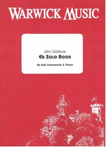 Eb Solo Book: Solo Per Oboe/Serious Doll andChanson De Matin: Eb Horn Solo (Warwick)
