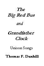 Grandfather Clock and Big Red Bus: Vocal: Solo