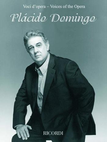 Voices Of The Opera Placido Domingo (Tenor): Voice & Piano