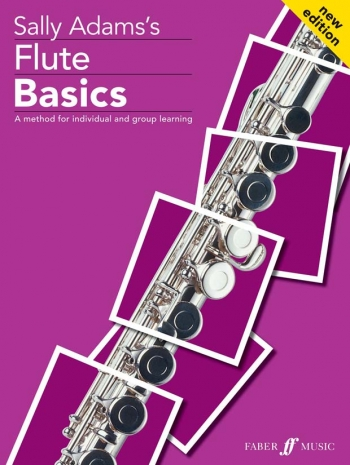 Flute Basics: Pupils Book New Edition (Sally Adams)