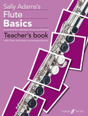 Flute Basics: Teachers: Piano Accompaniment (Sally Adams)