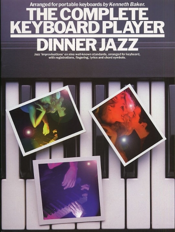 Complete Keyboard Player: Dinner Jazz