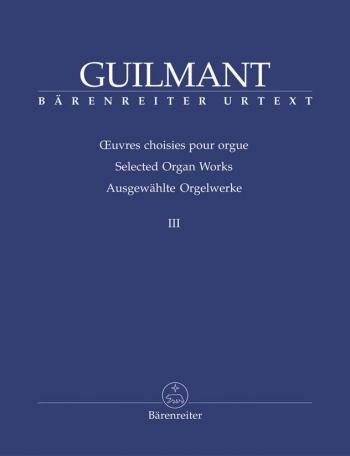 Selected Organ Works III (Barenreiter)