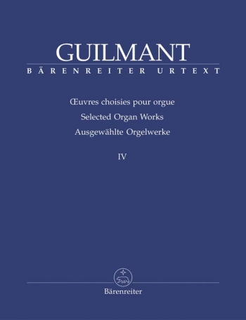 Selected Organ Works IV: Chorales (Barenreiter)