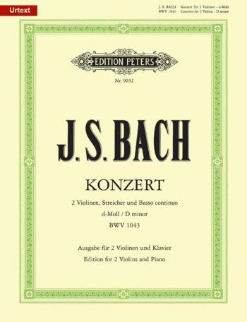 Concerto D Minor Bwv1043: 2 Violins & Piano (Peters)