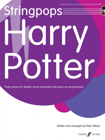 Stringpops: Harry Potter: 3 Pieces: Flexible String Ensemble: With Piano Accomp and Cd (Wilson)