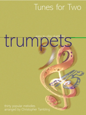 Tunes For Two Easy Duets For Trumpets