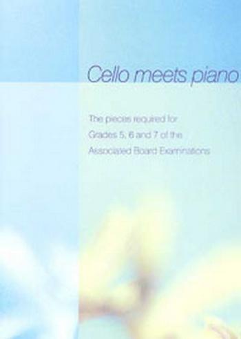 Cello Meets Piano: Cello & Piano