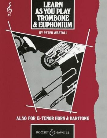 Learn As You Play Trombone: Tc (wastall)