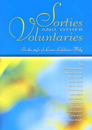 Sorties and Other Voluntaries: In The Style Of: Organ