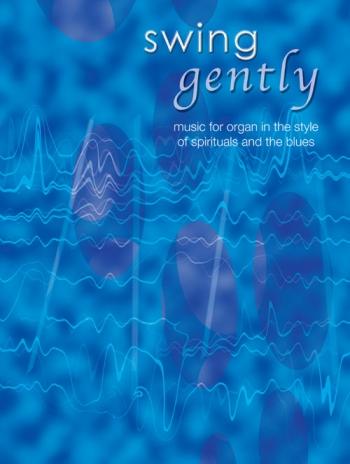 Swing Gently: Organ