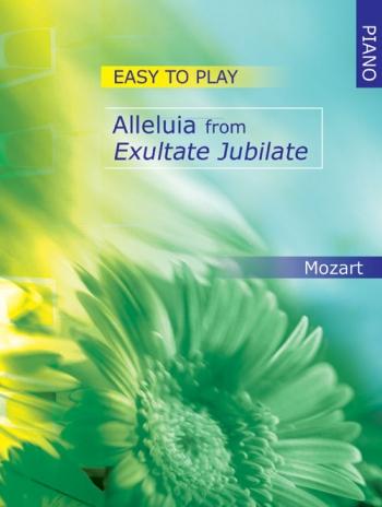Etp: Alleluia From Exultate Jubliate: Piano (Mayhew Ed)