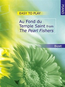 Au Fond Du Temple Saint: From The Pearl Fishers: Piano (Mayhew)