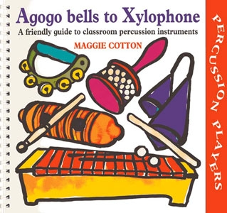 Agogo Bells To Xylophone: Percussion: Songbook  (A & C Black)